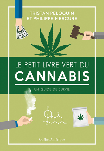 Cannabis. Un guide de survie !